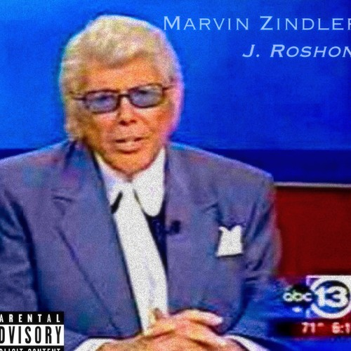 """Marvin Zindler"" by J. Roshon"